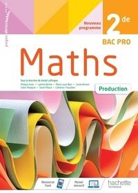Gérald Lafforgue - Maths 2de Bac Pro Production.