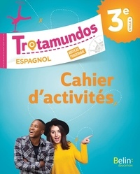 Pdf Livre Espagnol 3e Trotamundos Cahier D Exercices