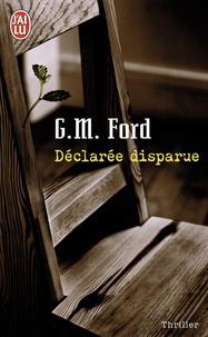 Gerald M. Ford - Déclarée disparue.