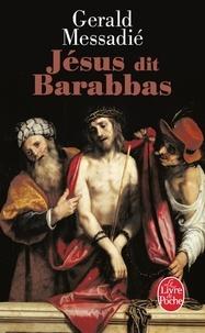 Magasin de téléchargement d'ebook gratuit Jésus dit Barabbas