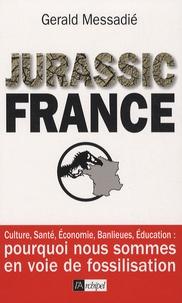 Gerald Messadié - Jurassic France.