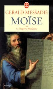Rhonealpesinfo.fr Moïse tome 2 : Le Prophète fondateur Image