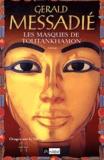 Gerald Messadié - Orages sur le Nil Tome 2 : Les masques de Toutankhamon.