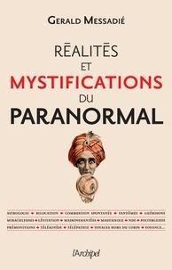 Gerald Messadié et Gerald Messadié - Réalités et mystifications du paranormal.