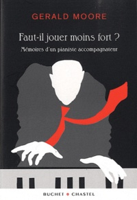 Faut-il jouer moins fort ? - Mémoires dun pianiste accompagnateur.pdf