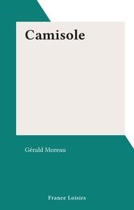 Gérald Moreau - Camisole.