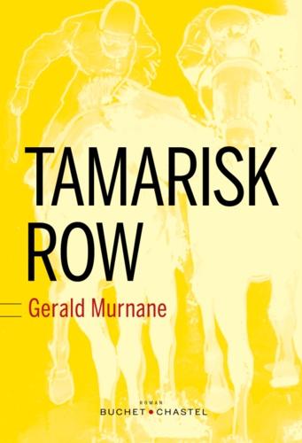 Gerald Murnane - Tamarisk Row.