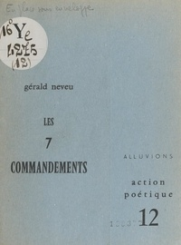 Gérald Neveu et Henri Deluy - Les 7 commandements.