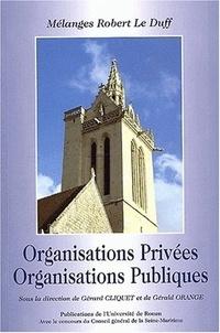Deedr.fr Organisations privées, organisations publiques. Mélanges Robert Le Duff Image