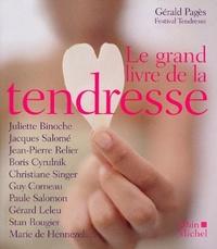 Gérald Pagès - Le grand livre de la tendresse.