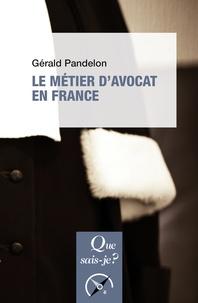 Gérald Pandelon - Le métier d'avocat en France.