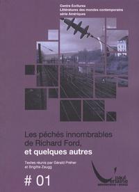 Gérald Préher et Brigitte Zaugg - Les péchés innombrables de Richard Ford, et quelques autres.