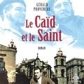 Gérald Provençal et Denis Lévesque - Le Caïd et le Saint.