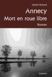 Gérald Richard - Annecy - Mort en roue libre.