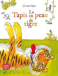 Gerald Rose - Le tapis en peau de tigre.