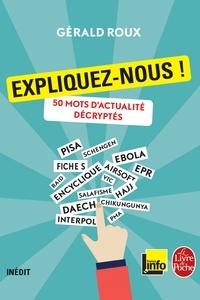Gérald Roux - Expliquez-nous !.