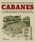 Gerald Rowan - Cabanes - Pour vivre au plus près de la nature.