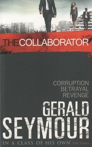 Gerald Seymour - The Collaborator.