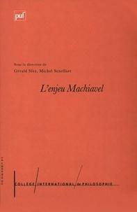 Gérald Sfez et Michel Senellart - L'enjeu Machiavel.
