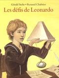 Gérald Stehr et Renaud Chabrier - Les défis de Leonardo.