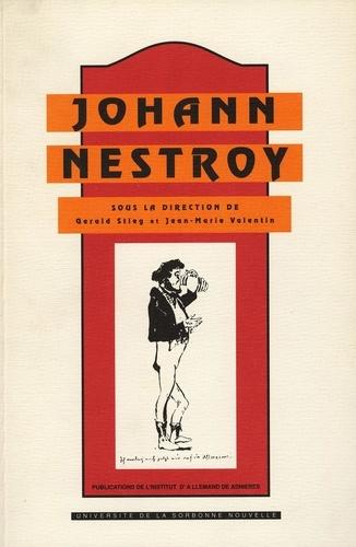 Johann Nestroy (1801-1862). Vision du monde et écriture dramatique