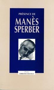 Gerald Stieg - Présence de Manès Sperber.
