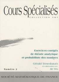 Gérald Tenenbaum - Exercices corrigés de théorie analytique et probabiliste des nombres.