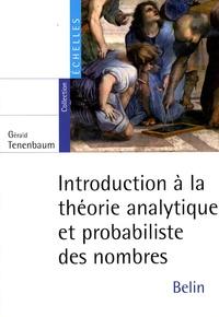 Galabria.be Introduction à la théorie analytique et probabiliste des nombres Image