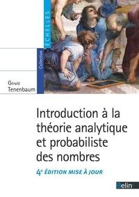 Gérald Tenenbaum - Introduction à la théorie analytique et probabiliste des nombres.
