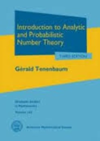 Gérald Tenenbaum - Introduction to Analytic and Probabilistic Number Theory.