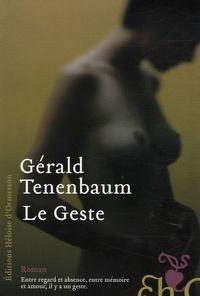 Gérald Tenenbaum - Le Geste.