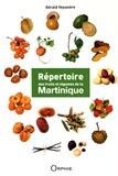 Gérald Veyssière - Répertoire des fruits et légumes de la Martinique.