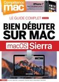 Gérald Vidamment et Christophe Schmitt - Bien débuter sur Mac avec macOS Sierra.
