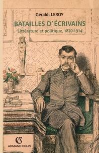 Géraldi Leroy - Batailles d'écrivains.