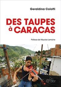 Geraldina Colotti - Des taupes à Caracas.