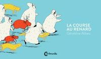Géraldine Alibeu - La course au renard.