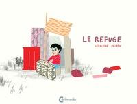 Géraldine Alibeu - Le refuge.
