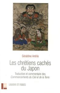 Géraldine Antille - Les chrétiens cachés du Japon.