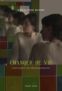 Histoiresdenlire.be Changer de vie - Histoires de renaissances Image