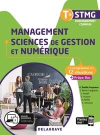 Géraldine Bazille Freymann et Eve Bertin Cangialosi - Management, sciences de gestion et numérique Tle STMG Enseignement commun.