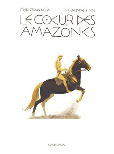 Le coeur des Amazones  Edition de luxe