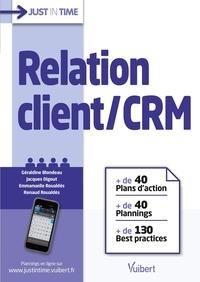Géraldine Blondeau et Jacques Digout - Relation client/CRM.