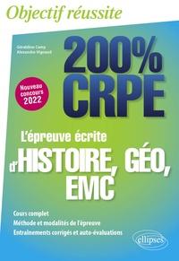 Géraldine Camy et Alexandre Vignaud - L'épreuve écrite d'histoire, géo, EMC.