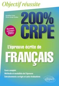 Géraldine Camy et Olivier-Serge Candau - L'épreuve écrite de français.