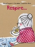 Géraldine Carpentier-Doré et Maud Roegiers - Respire....