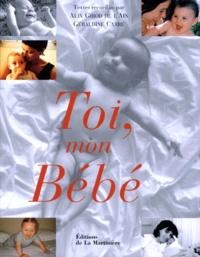 Géraldine Carre et  Collectif - Toi, mon bébé.