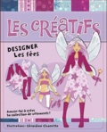 Géraldine Charette - Designer les fées.