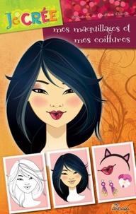 Géraldine Charette - Mes maquillages et mes coiffures.