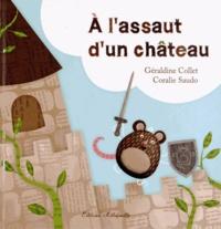 Géraldine Collet et Coralie Saudo - A l'assaut d'un château.