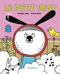 Géraldine Collet et Arnaud Boutin - Le petit vent.